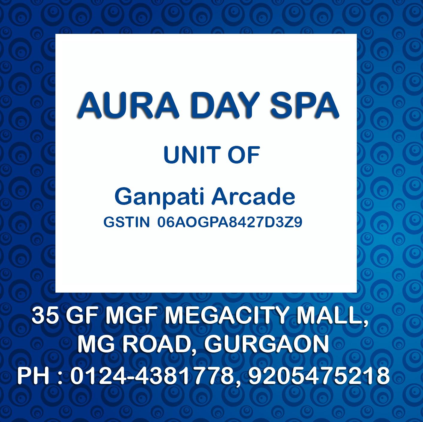 Aura Day Spa - MGF Mall - Gurgaon