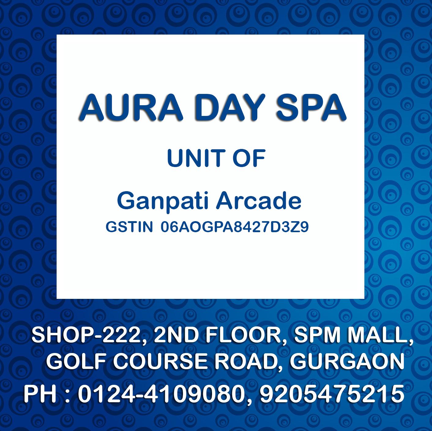Aura Day Spa - South Point Mall - Gurgaon